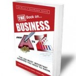 Blog entry excerpted from the Marketing chapter written by Jennifer Beever in The Book on Business from A to Z